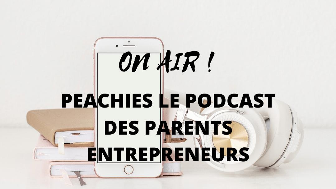 pourquoi peachies le podcast