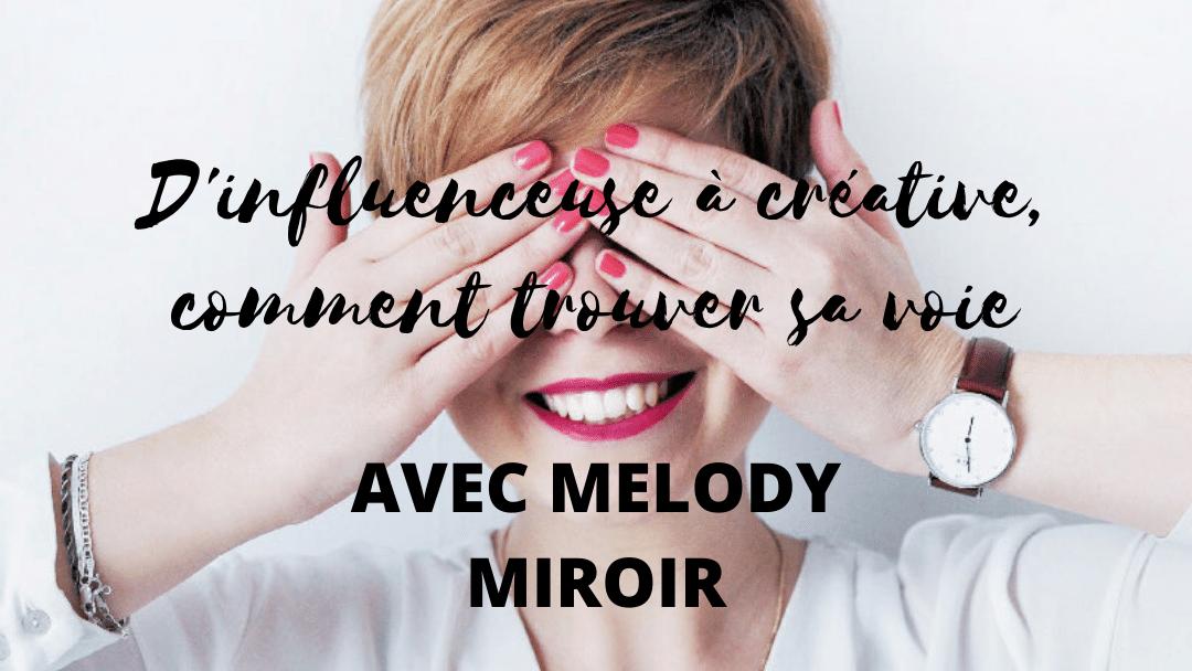 D'influenceuse à l'art journal therapy, comment trouver sa voie avec Melody Miroir