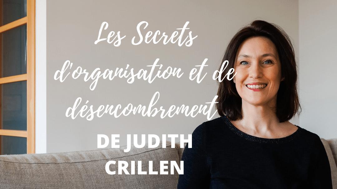 Désencombrement et Organisation avec Judith Crillen